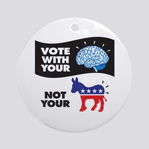 Vote With Your Brain Ornament (round)