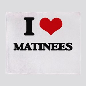 I Love Matinees Throw Blanket