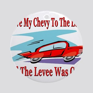 Drove My Car To Levee Gone Ornament (Round)