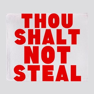 Thou Shalt Not Steal Throw Blanket