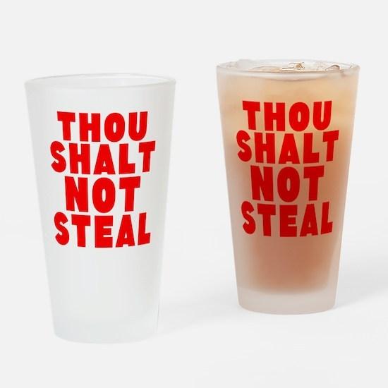 Thou Shalt Not Steal Drinking Glass
