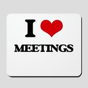 I Love Meetings Mousepad