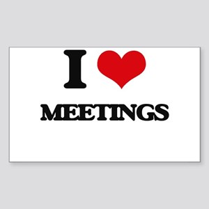 I Love Meetings Sticker