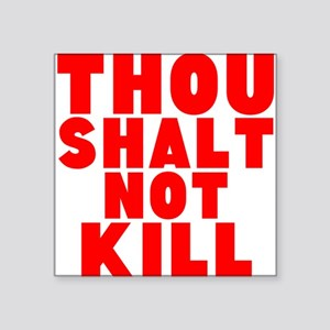 Thou Shalt Not Kill Sticker