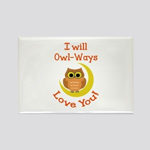 OWLWAYS LOVE YOU Magnets