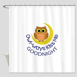OWLWAYS KISS ME Shower Curtain