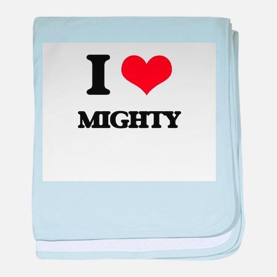 I Love Mighty baby blanket