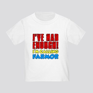 Had Enough Calling Farmor T-Shirt