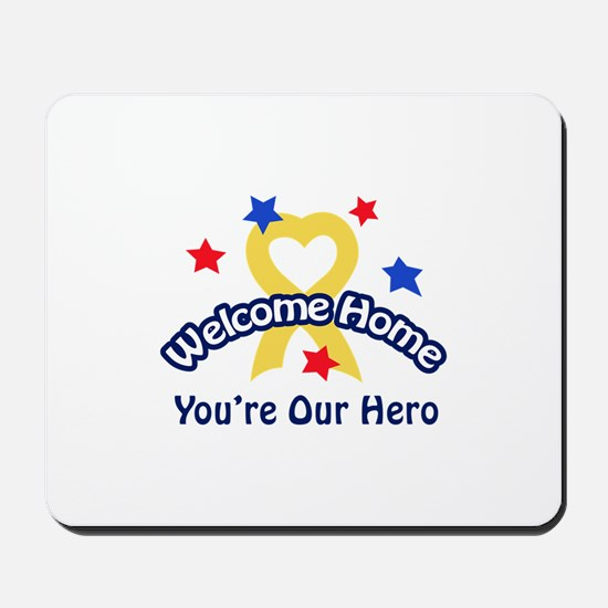 YOURE OUR HERO Mousepad