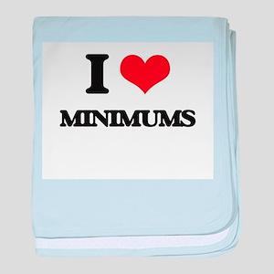I Love Minimums baby blanket