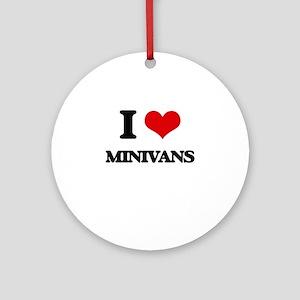 I Love Minivans Ornament (Round)