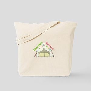 GLAMP MORE WORK LESS Tote Bag
