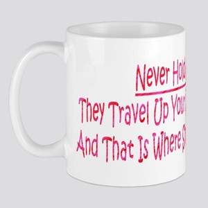 Dont Hald Fart In Mug