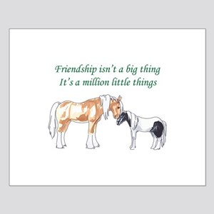 FRIENDSHIP ISNT A BIG THING Posters