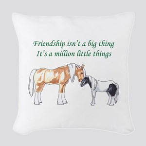 FRIENDSHIP ISNT A BIG THING Woven Throw Pillow