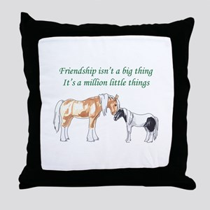FRIENDSHIP ISNT A BIG THING Throw Pillow