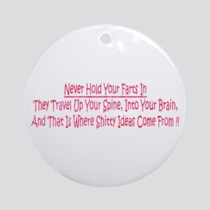 Dont Hald Fart In Ornament (Round)