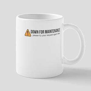 Down for Maintenance Mugs