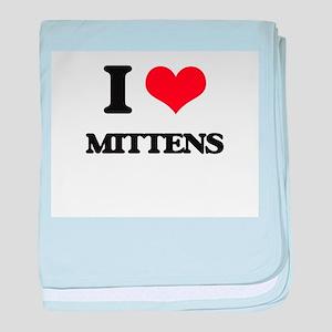 I Love Mittens baby blanket