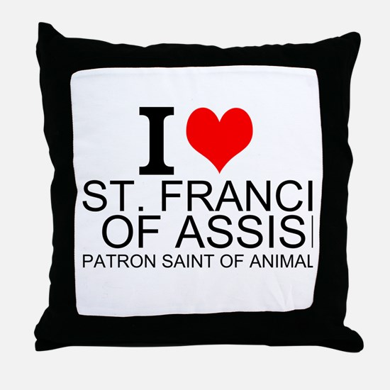 I Love St. Francis of Assisi Throw Pillow