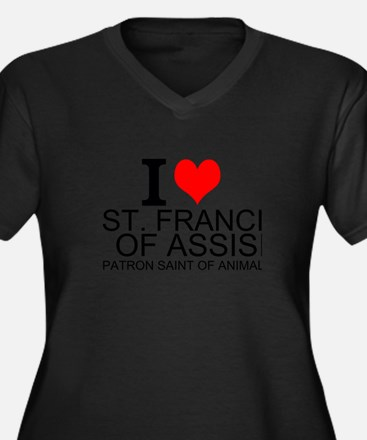 I Love St. Francis of Assisi Plus Size T-Shirt