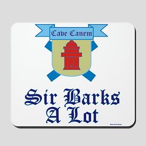 Sir Barks A lot Mousepad
