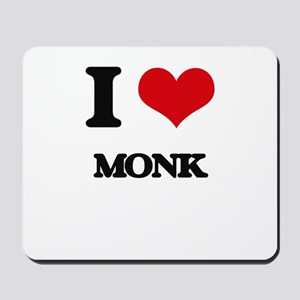 I Love Monk Mousepad