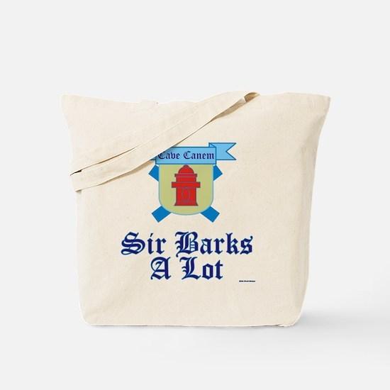 Sir Barks A lot Tote Bag