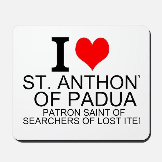 I Love St. Anthony of Padua Mousepad