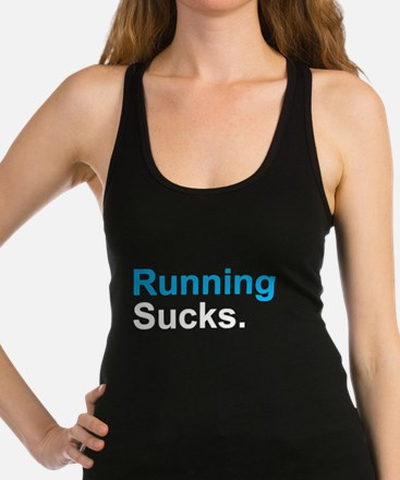 Cute Running sucks Racerback Tank Top