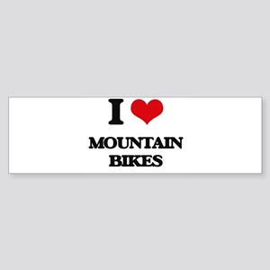 I Love Mountain Bikes Bumper Sticker