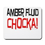 Amber Fluid - Chocka Mousepad