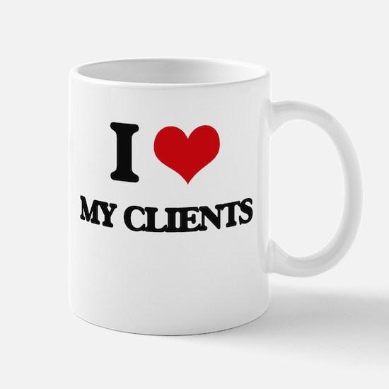 I love My Clients Mugs
