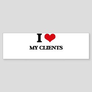 I love My Clients Bumper Sticker