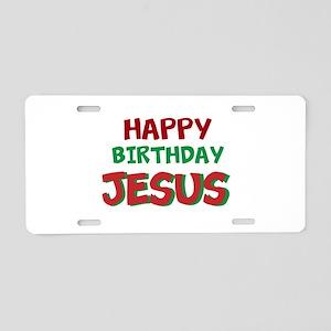 Happy Birthday Jesus Aluminum License Plate