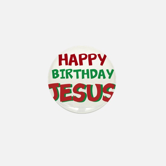 Happy Birthday Jesus Mini Button
