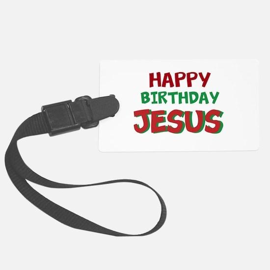 Happy Birthday Jesus Luggage Tag