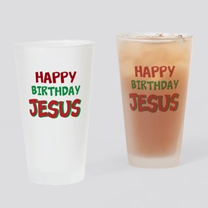 Happy Birthday Jesus Drinking Glass