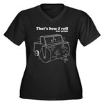 That's How I Roll: Over People Women's Plus Size T