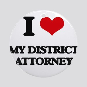 I Love My District Attorney Ornament (Round)