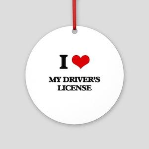 I Love My Driver's License Ornament (Round)