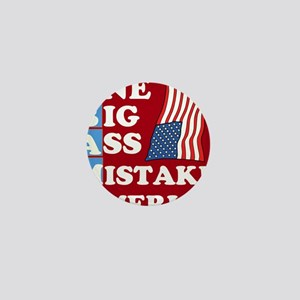 OBAMA - One Big Ass Mistake Mini Button (10 pack)