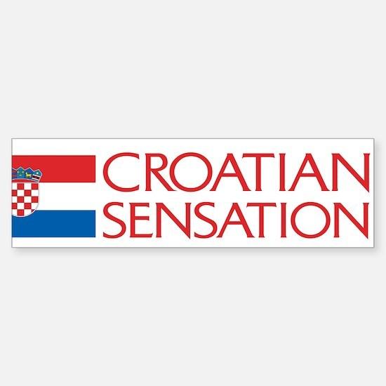 Croatian Sensation Bumper Bumper Bumper Sticker