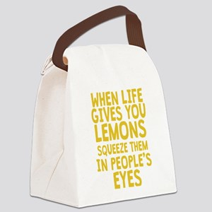 When Life Gives You Lemons Canvas Lunch Bag