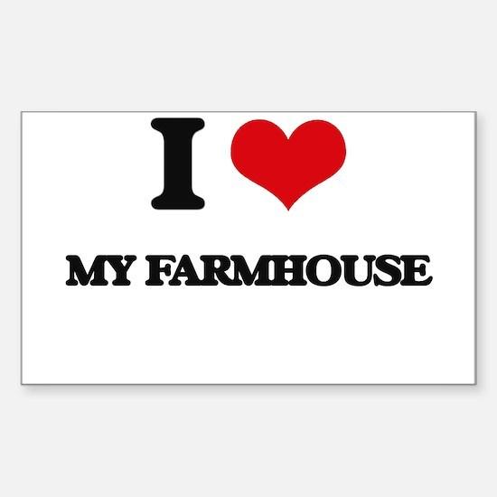 I Love My Farmhouse Decal