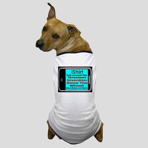 iShirt Greatest Invention Sin Dog T-Shirt
