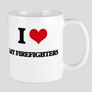 I Love My Firefighters Mugs