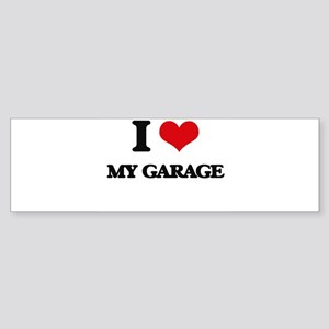 I Love My Garage Bumper Sticker