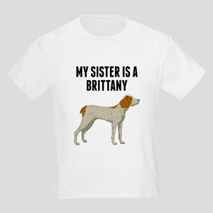 My Sister Is A Brittany T-Shirt