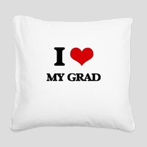 I Love My Grad Square Canvas Pillow